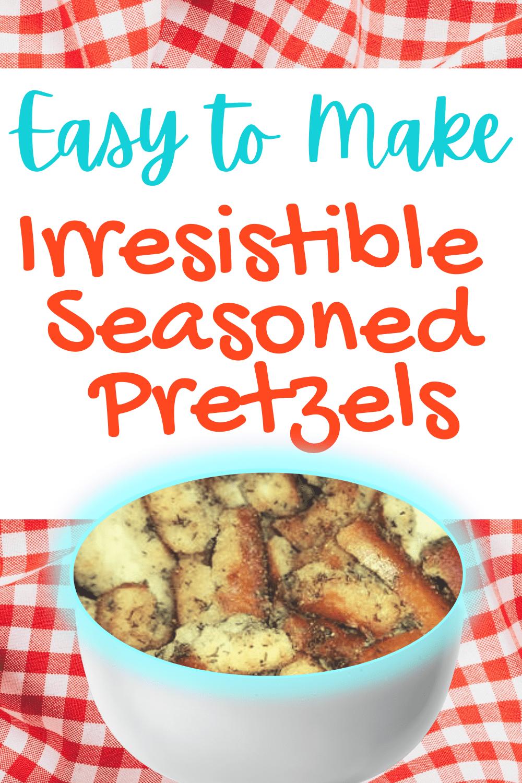 How to Make Seasoned Pretzels pin