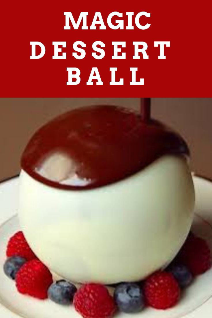magic dessert ball